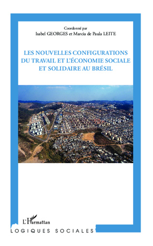 Couverture Les nouvelles configurations du travail et l'économie sociale et solidaire au Brésil