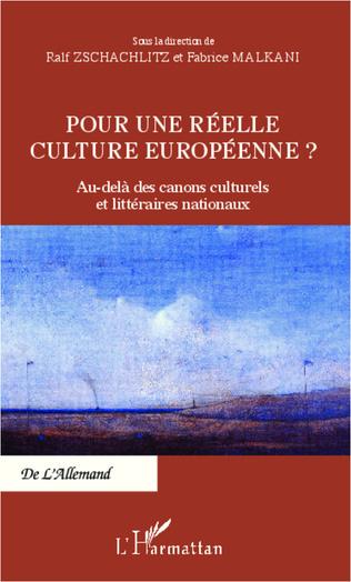 Couverture Pour une réelle culture européenne ?