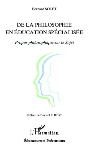Couverture De la philosophie en éducation spécialisée