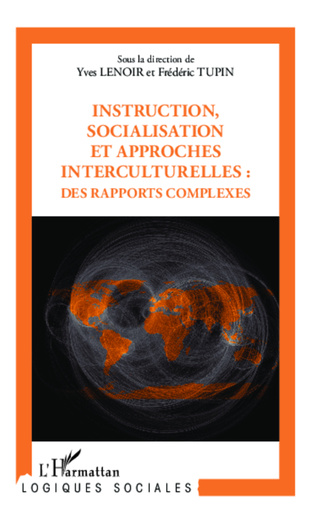 Couverture Instruction, socialisation et approches interculturelles : des rapports complexes