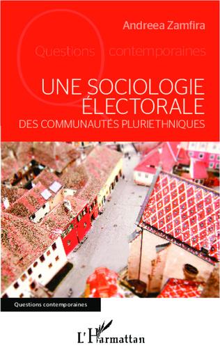Couverture Une sociologie électorale des communautés pluriethniques