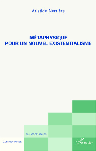 Couverture Métaphysique pour un nouvel existentialisme