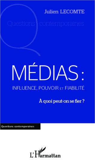 Couverture Médias: influence, pouvoir et fiabilité