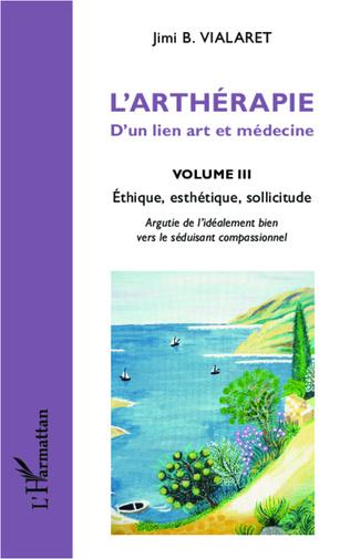 Couverture L'arthérapie d'un lien art et médecine (Volume 3)