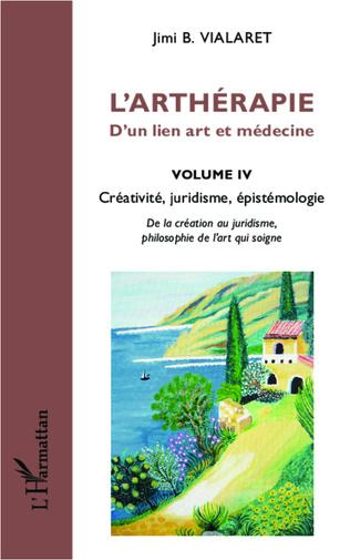 Couverture L'arthérapie d'un lien art et médecine (Volume 4)