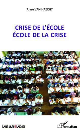 Couverture Crise de l'école école de la crise