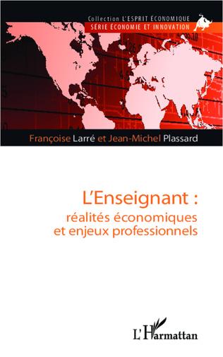 Couverture L'enseignant : réalités économiques et enjeux professionnels