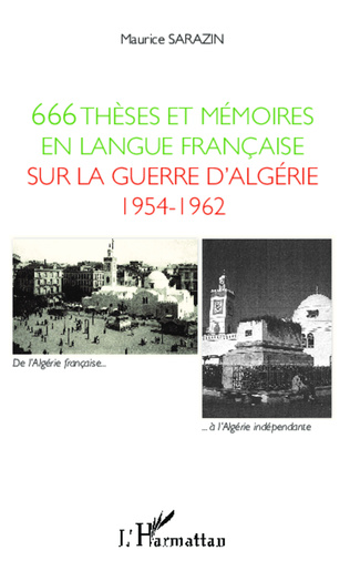 Couverture 666 thèses et mémoires en langue française sur la guerre d'Algérie 1954-1962