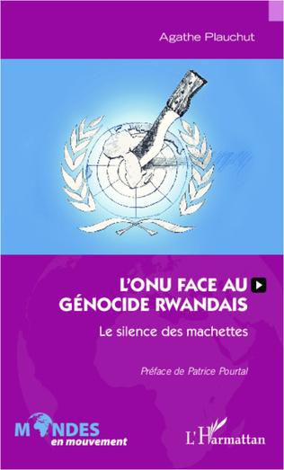 Couverture L'ONU face au génocide rwandais