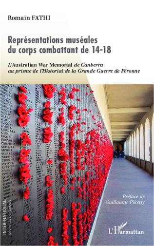 Couverture Représentations muséales du corps combattant de 14-18