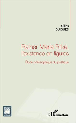 Couverture Rainer Maria Rilke, l'existence en figures