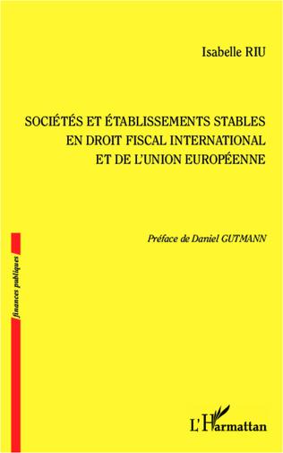 Couverture Sociétés et établissements stables en droit fiscal international et de l'Union européenne