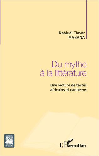 Couverture Du mythe à la littérature