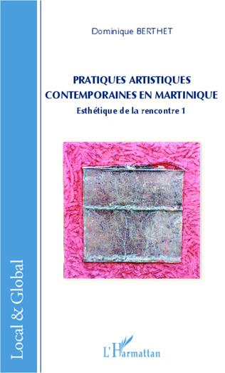Couverture Pratiques artistiques contemporaines en Martinique