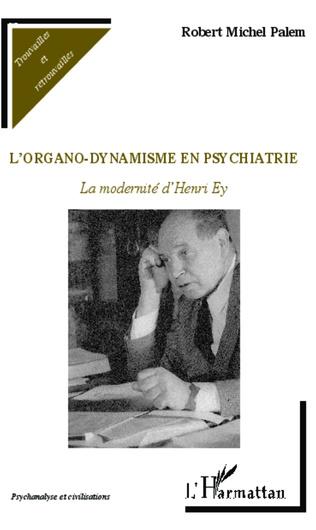 Couverture L'organo-dynamisme en psychiatrie