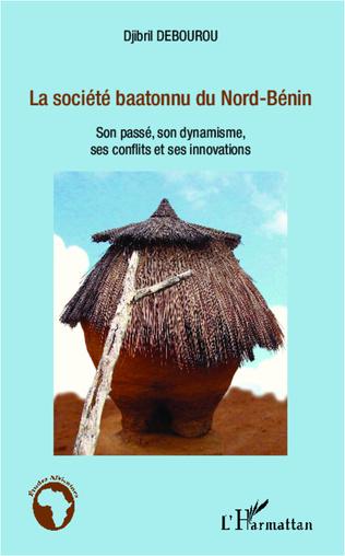 Couverture La société baatonnu du Nord-Bénin