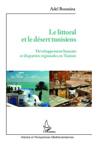 Couverture Littoral et le désert tunisiens