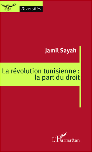 Couverture La révolution tunisienne : la part du droit