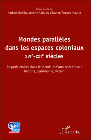 Couverture Mondes parallèles dans les espaces coloniaux