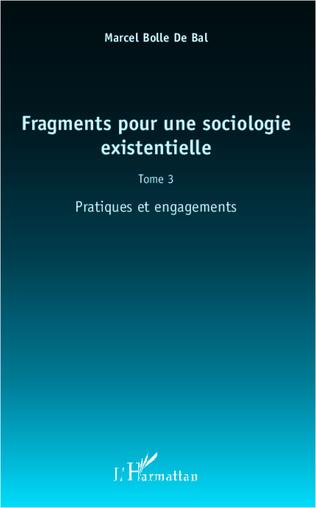 Couverture Fragments pour une sociologie existentielle (Tome 3)