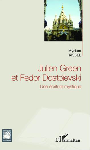 Couverture Julien Green et Fedor Dostoïevski
