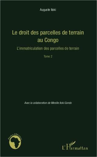 Couverture Le droit des parcelles de terrain au Congo (Tome 2)
