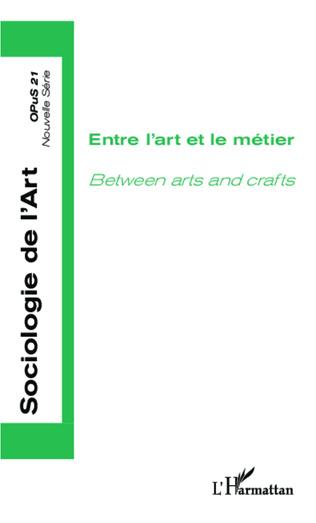 Couverture Entre l'art et le métier