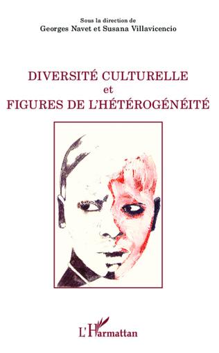 Couverture Diversité culturelle et figures de l'hétérogénéité
