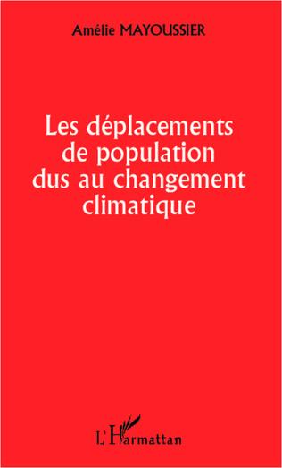 Couverture Les déplacements de population dus au changement climatique