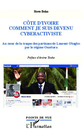 Couverture Côte d'Ivoire, comment je suis devenu cyberactiviste