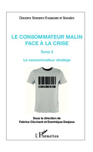 Couverture Le consommateur malin face à la crise (Tome 2)