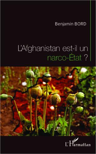 Couverture L'Afghanistan est-il un narco-Etat ?