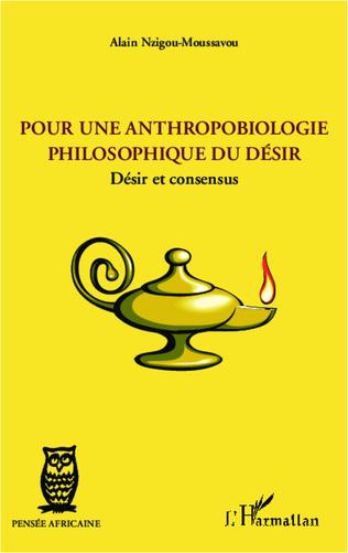 Couverture Pour une anthropobiologie philosophique du désir
