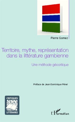 Couverture Territoire, mythe, représentation dans la littérature gambienne