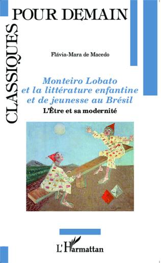 Couverture Monteiro Lobato et la littérature enfantine et de jeunesse au Brésil