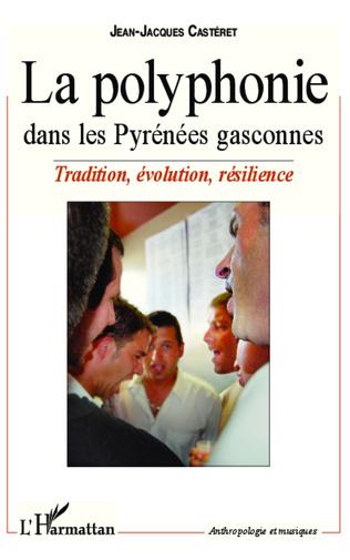 Couverture La polyphonie dans les Pyrénées gasconnes