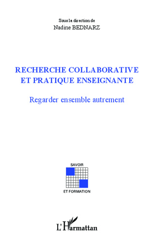 Couverture Recherche collaborative et pratique enseignante