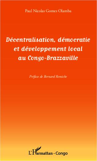 Couverture Décentralisation, démocratie et développement local au Congo-Brazzaville