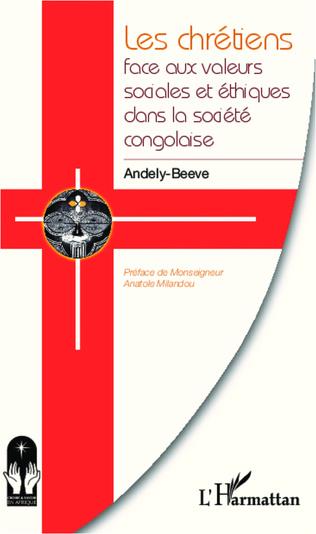 Couverture Les chrétiens face aux valeurs sociales et éthiques dans la société congolaise