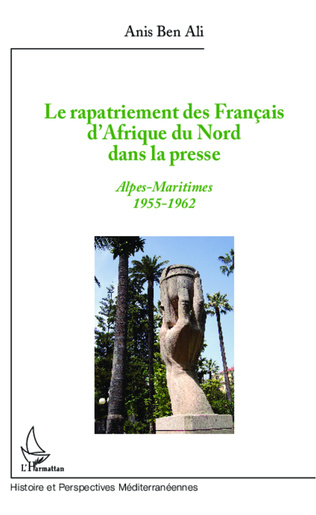 Couverture Le rapatriement des Français d'Afrique du Nord dans la presse