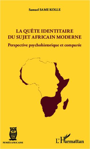 Couverture La quête identitaire du sujet africain moderne