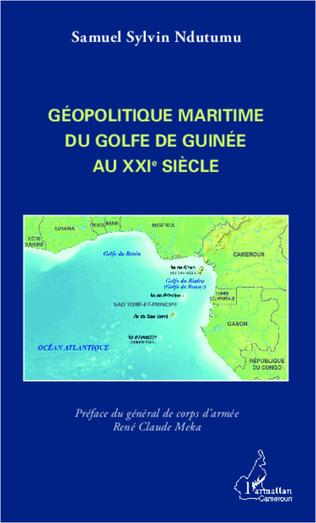 Couverture Géopolitique maritime du golfe de Guinée au XXIe siècle