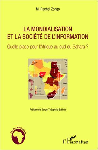 Couverture La mondialisation et la société de l'information