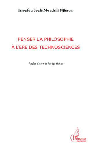 Couverture Penser la philosophie à l'ère des technosciences