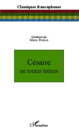 Couverture Césaire en toutes lettres