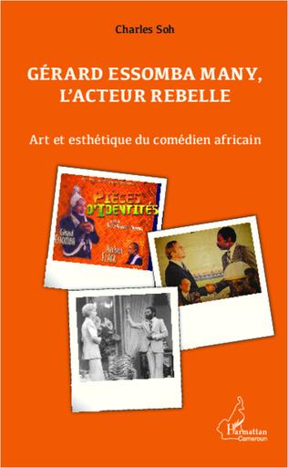 Couverture Gérard Essomba Many, l'acteur rebelle
