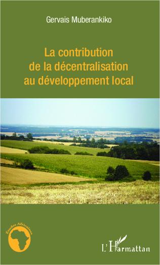 Couverture La contribution de la décentralisation au développement local