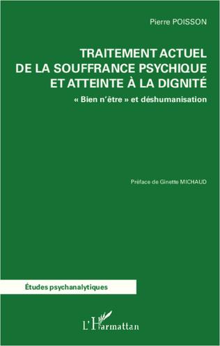 Couverture Traitement actuel de la souffrance psychique et atteinte à la dignité