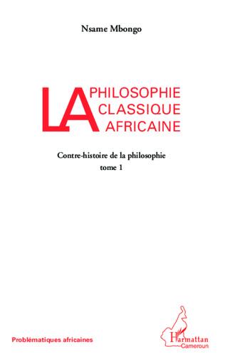 Couverture La philosophie classique africaine