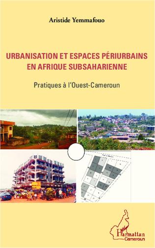 Couverture Urbanisation et espaces périurbains en Afrique subsaharienne